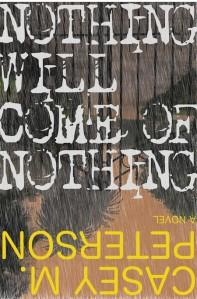 nothingwillcomeofnothingfinalcover